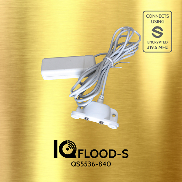 The Qolsys QS5536-840 IQ Flood-S Sensor detects the presence of water and allows you to know when potential flooding occurs before extensive damage is done. Great for installing at the base of water heaters, washing machines, sinks, and more. Includes a 6' wire with water contact sensor and encryption technology.